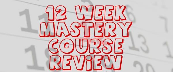 """12 Week Mastery Review + """"Bonus"""" + Brian Moran Live"""