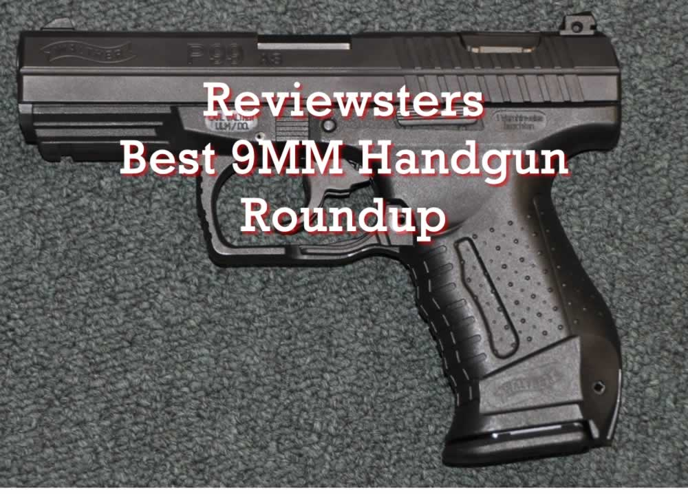 2019 Best 9mm Pistols – Top 10 9mm Handguns (Roundup)