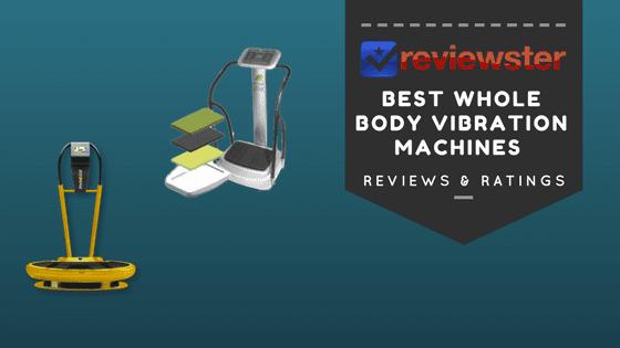 Best Whole Body Vibration Machine Reviews – (Top 10)
