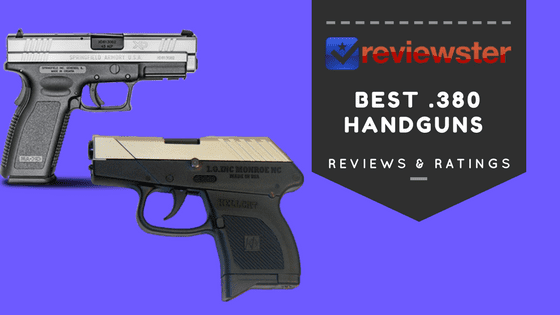 Best  380 Pistols of 2019 - Top 10  380 Handgun Reviews