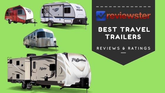 Best RV Travel Trailers Review Guide - 2019 Edition - Reviewster