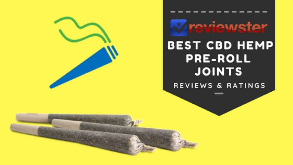 Best CBD Hemp Joints - Terpene Infused Pre-Roll Joints - Reviewster