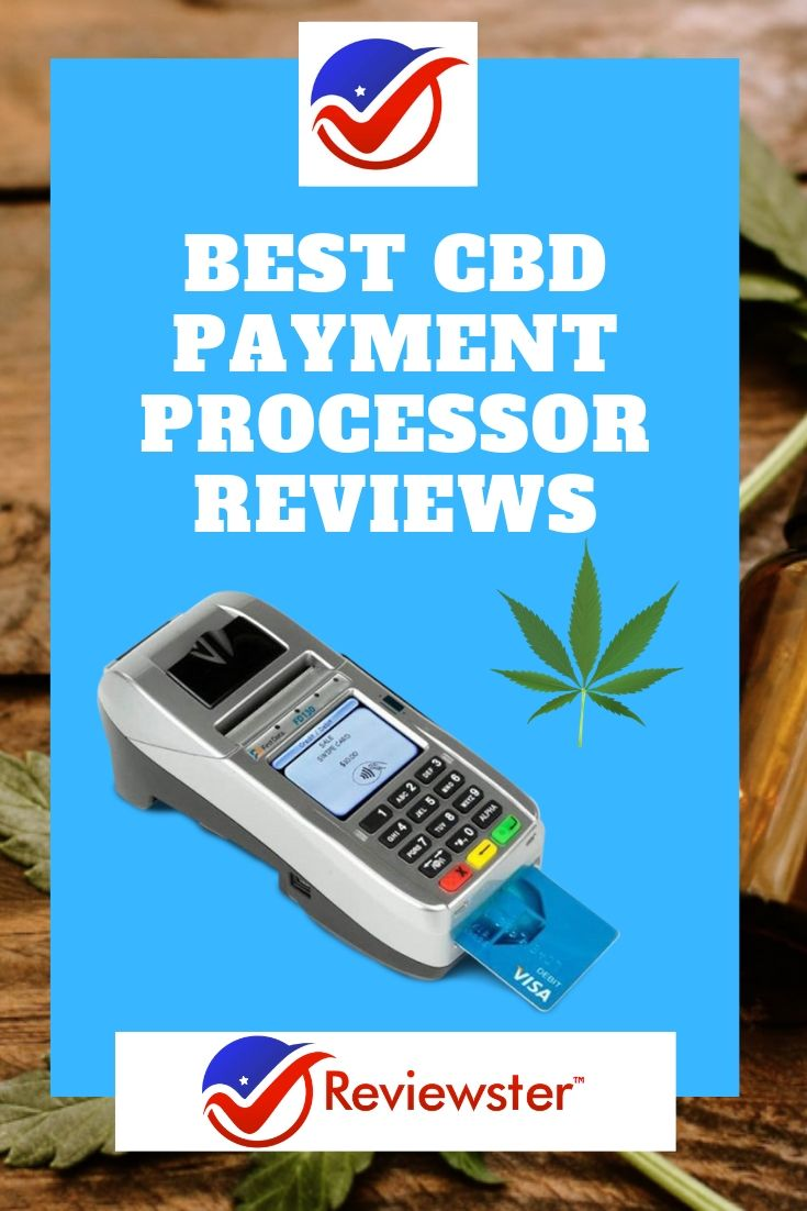 Best CBD Payment Processor Merchants – 2019 Reviews