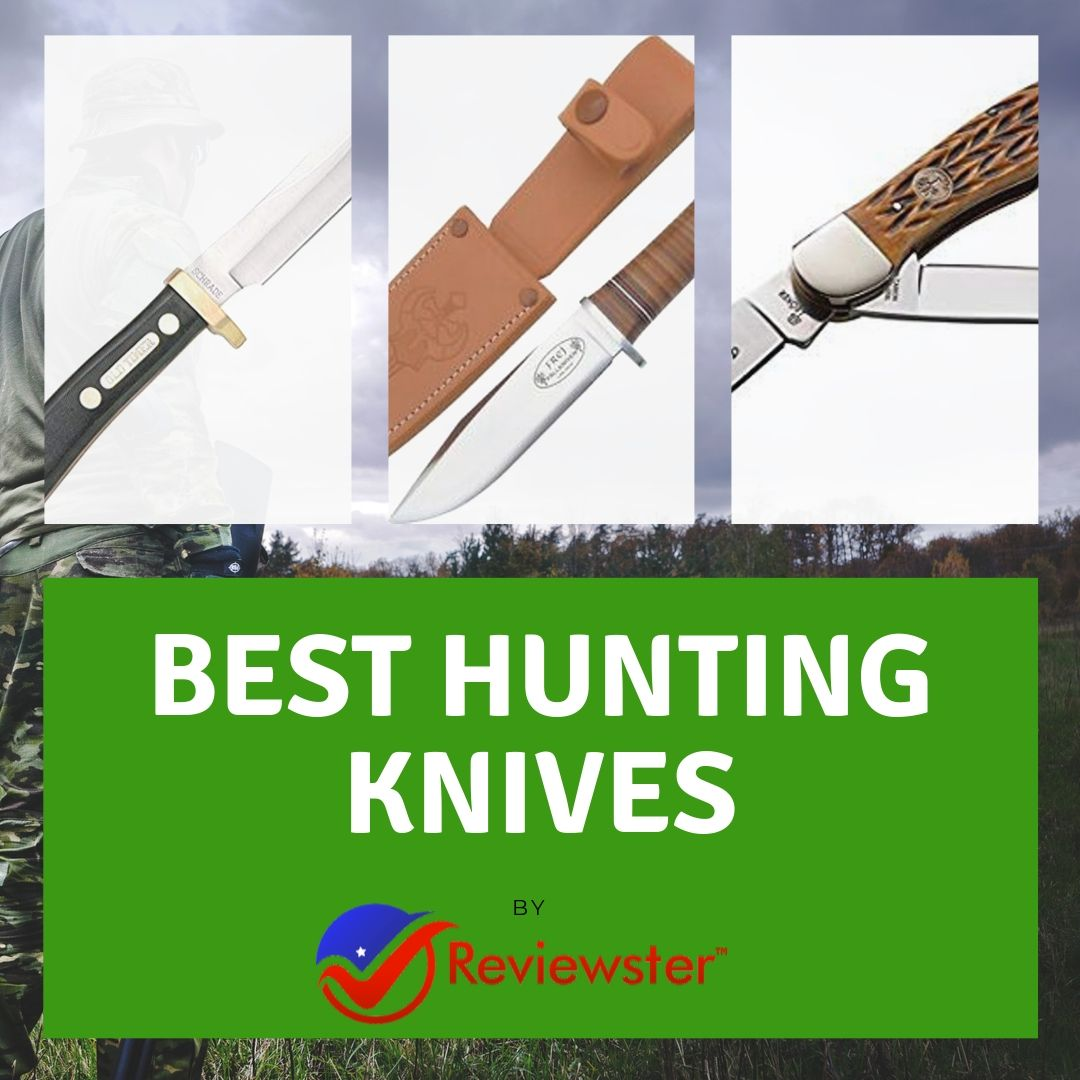 Best Hunting Knives Buyer Guide – 2020 Edition