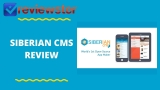 Siberian CMS Review – Is This The Best DIY App Creator Tool?