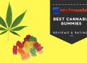 Best Cannabis (CBD) Gummies Review – Top 10 Roundup
