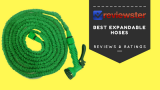 Best Expandable Hose Reviews 2018 – ( Top 10 Roundup )
