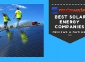 Best Solar Energy Companies of 2018 – Residential Buyers Guide