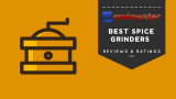 Best Spice Grinder Reviews – ( Top 10 Roundup )
