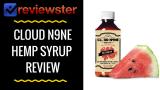 Cloud N9ne Hemp Syrup Review – Best CBD Infused Syrup