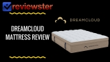 DreamCloud Mattress Review & $200 Off Promo Code