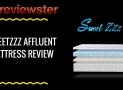 SweetzzzAffluent Rest Mattress Review