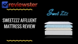 Sweetzzz Affluent Rest Mattress Review