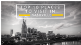Top 10 Things to do in Nashville, Tennessee