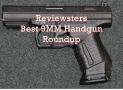 2018 Best 9mm Pistols – Top 10 9mm Handguns (Roundup)