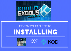 Review: How to Install Exodus On Kodi